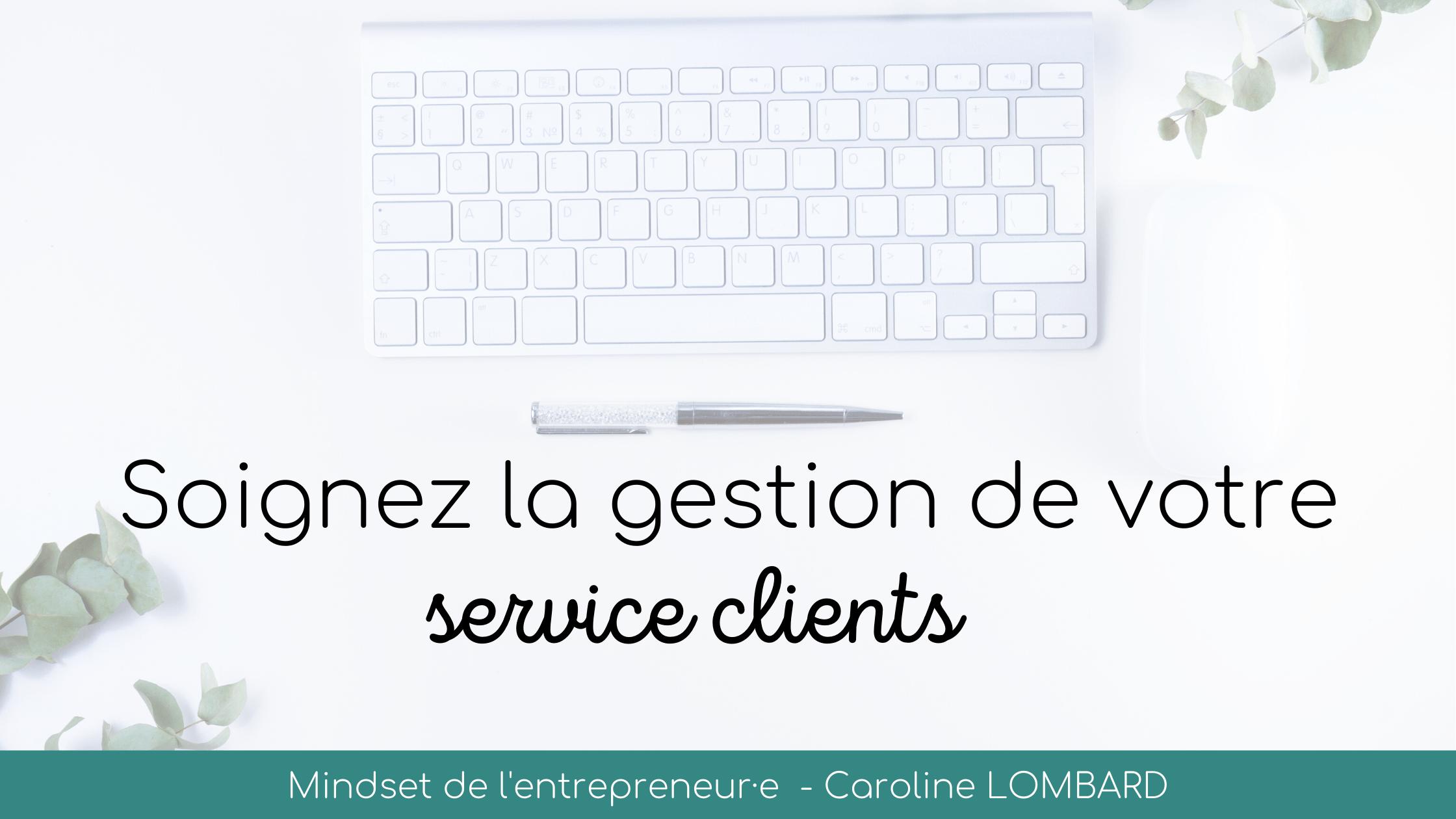 soignez-gestion-service-clients