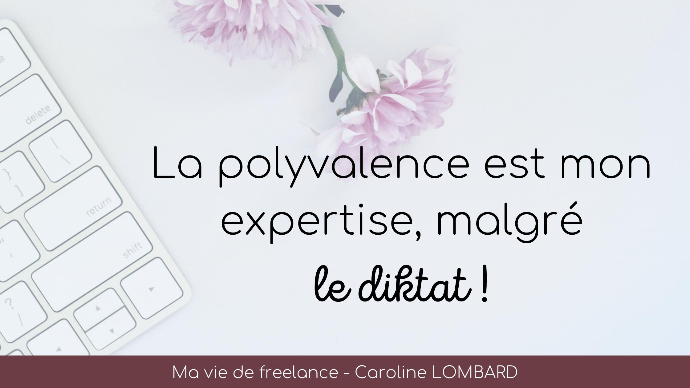 polyvalence-mon-expertise-malgre-diktat