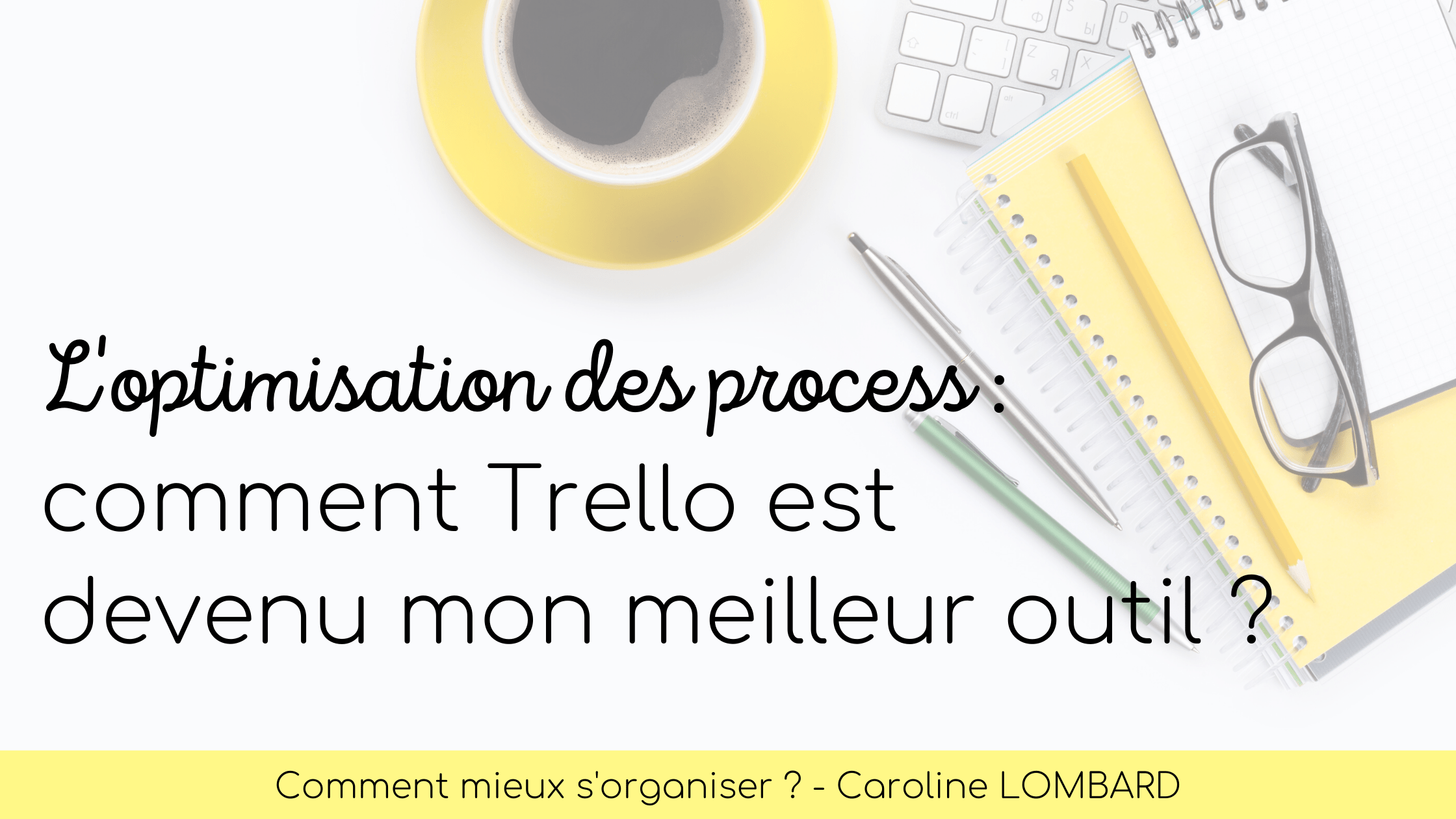 optimisation-process-backoffice-trello