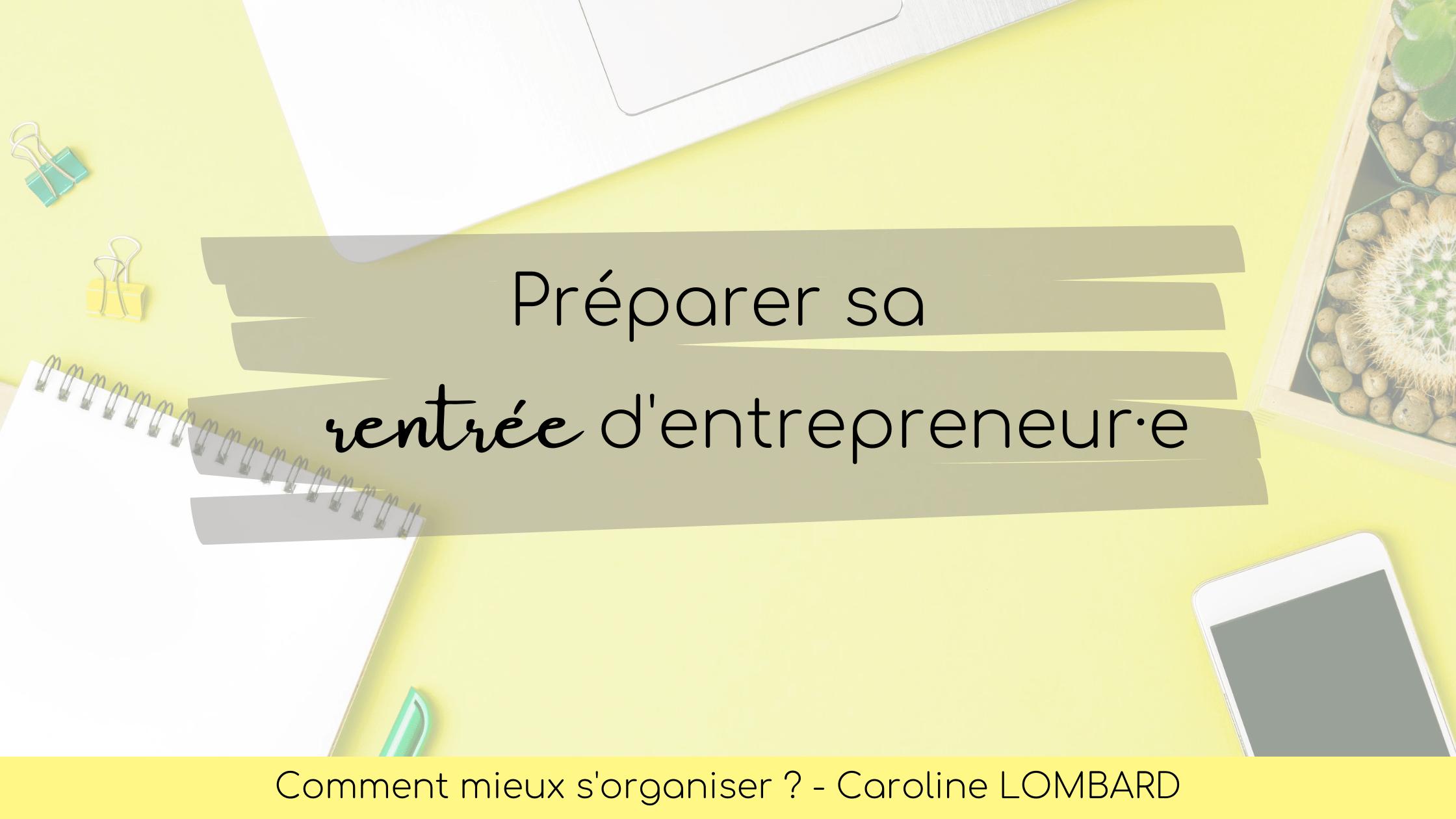 preparer-sa-rentree-d'entrepreneur