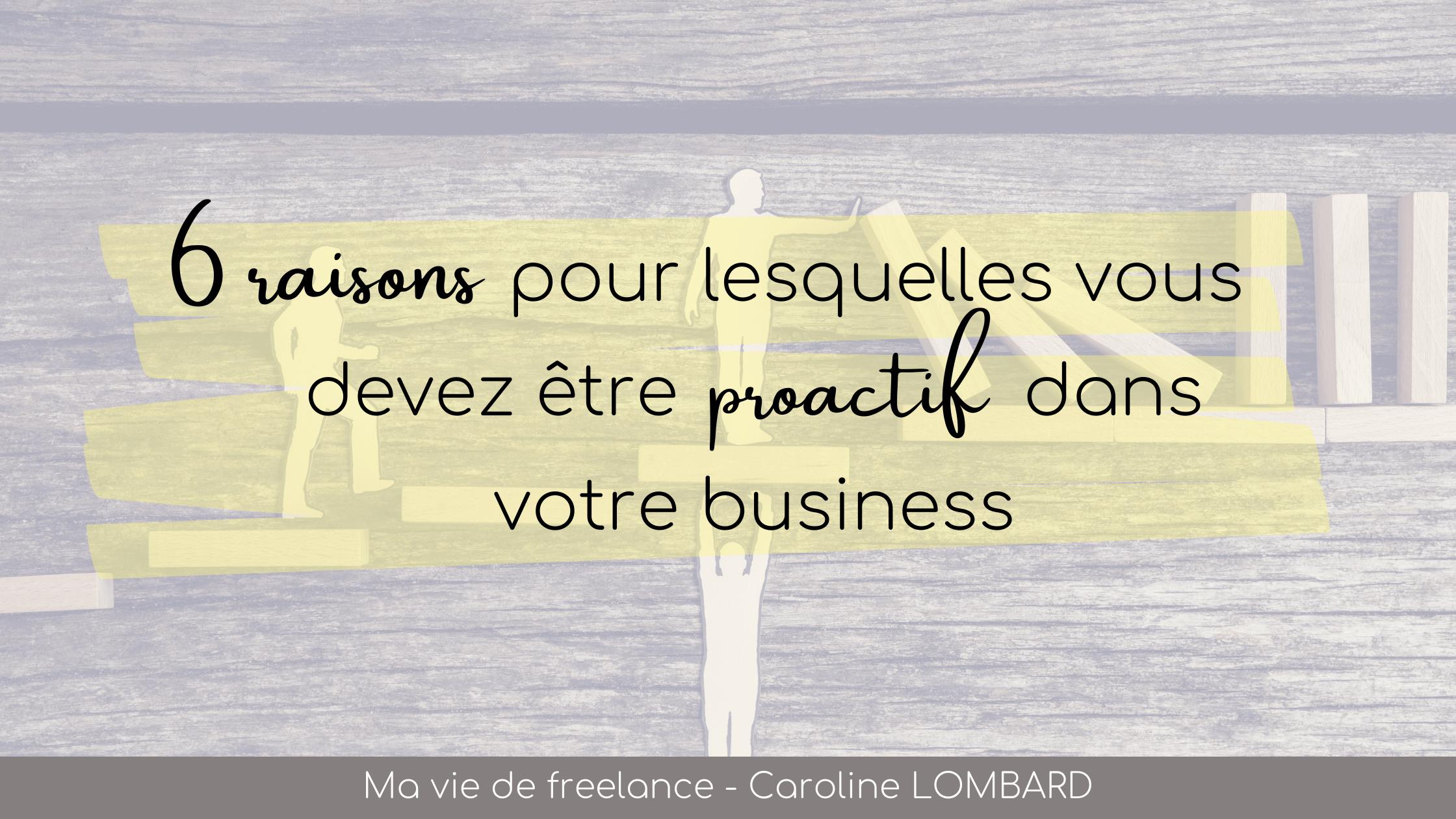 6-raisons-pour-lesquelles-vous-devez-etre-proactif-dans-votre-business