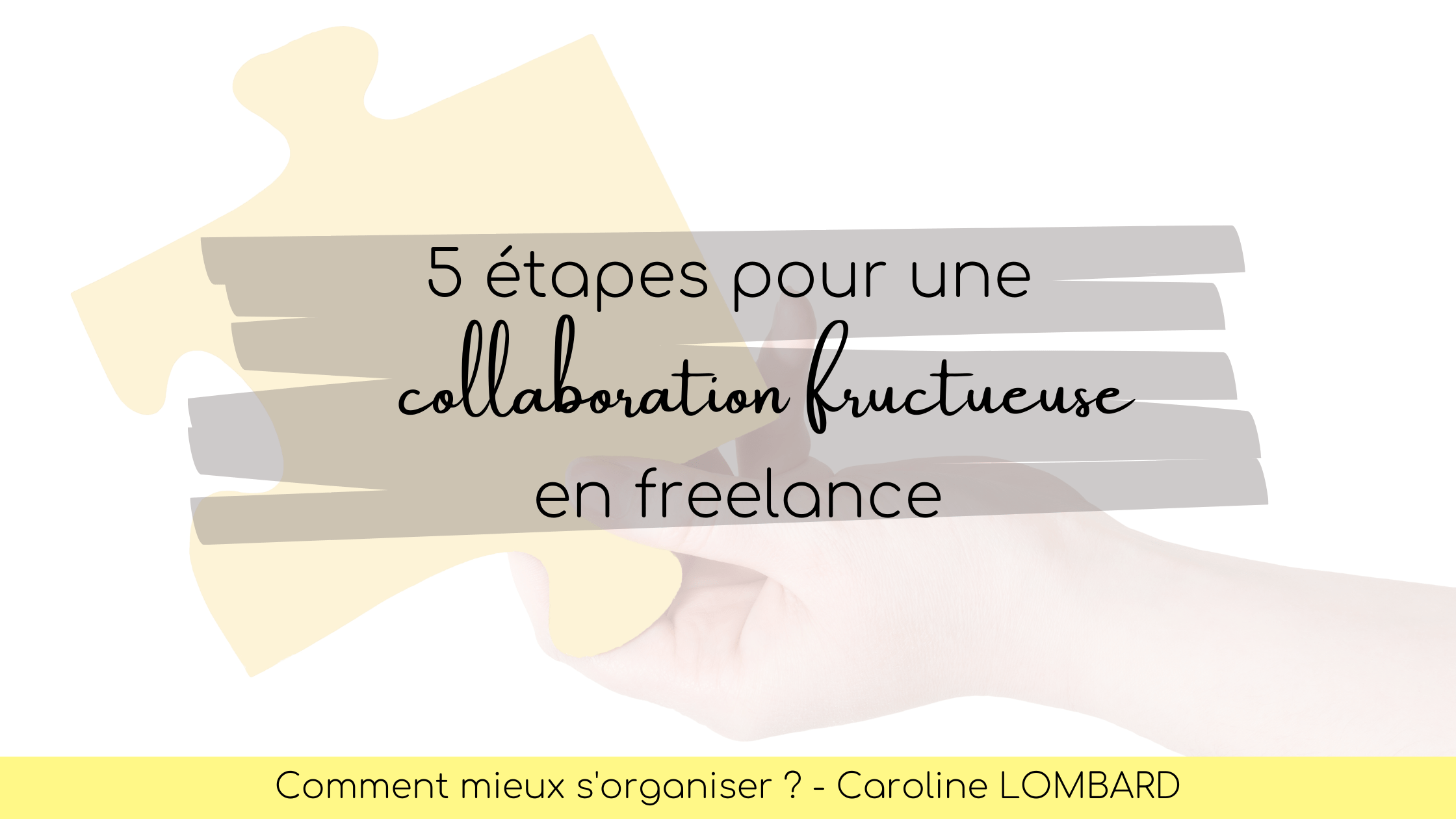 collaboration fructueuse en freelance