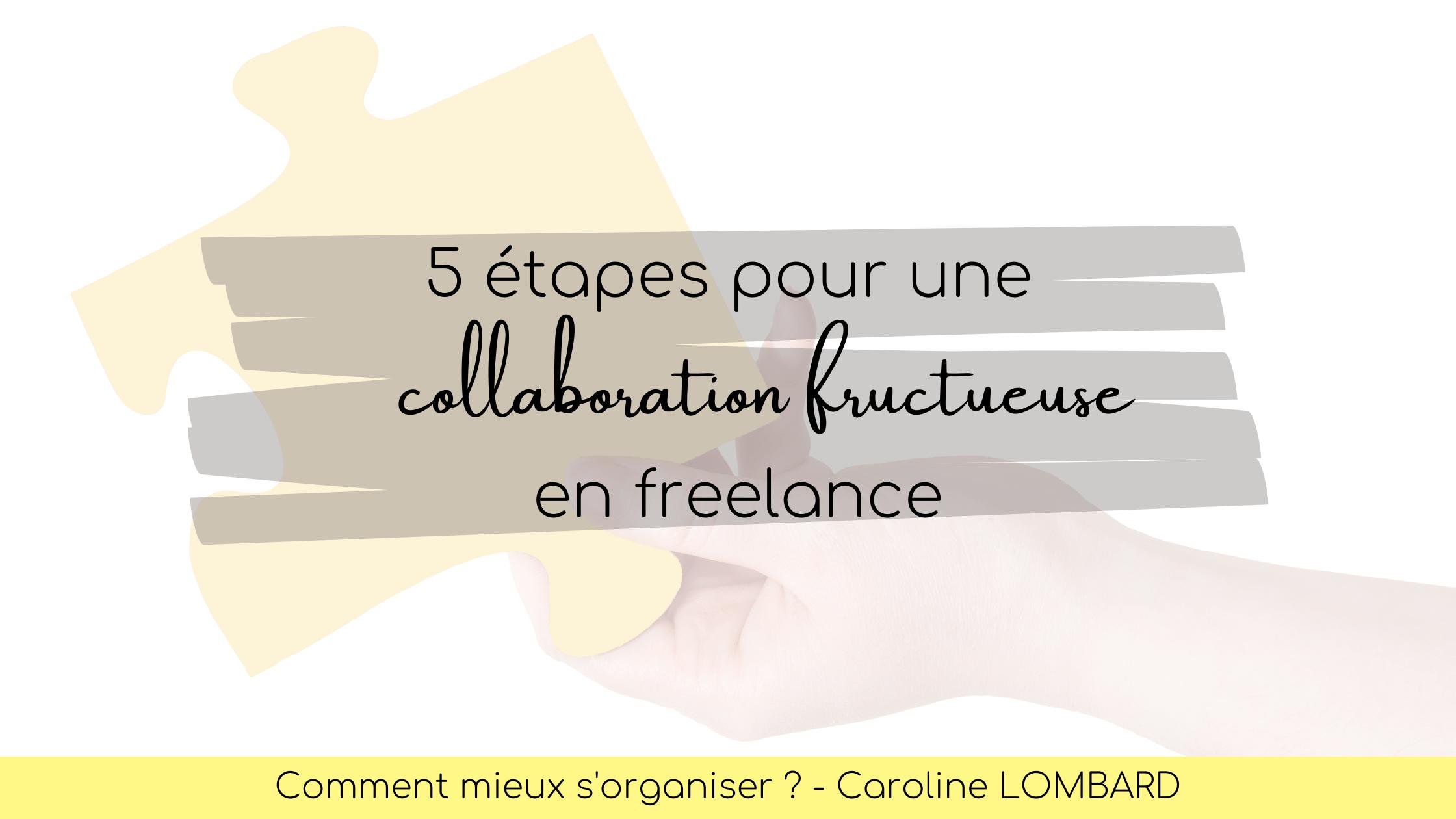 collaboration fructueuse en freelance