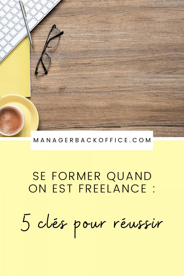 Se former quand on est freelance 5 clés pour réussir