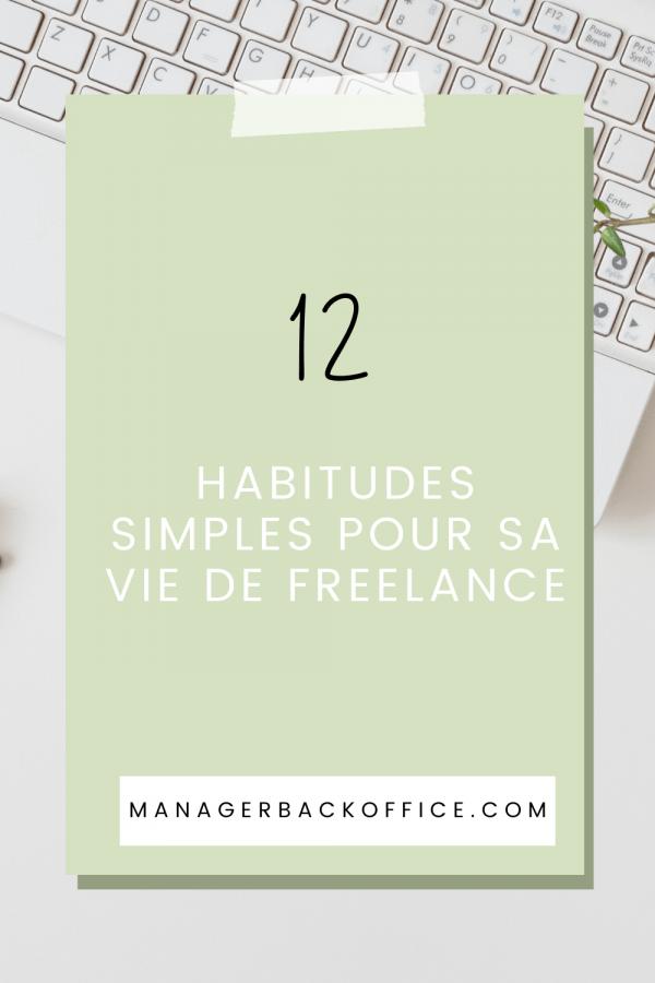 12-habitudes-simples-pour-sa-vie-de-freelance-2