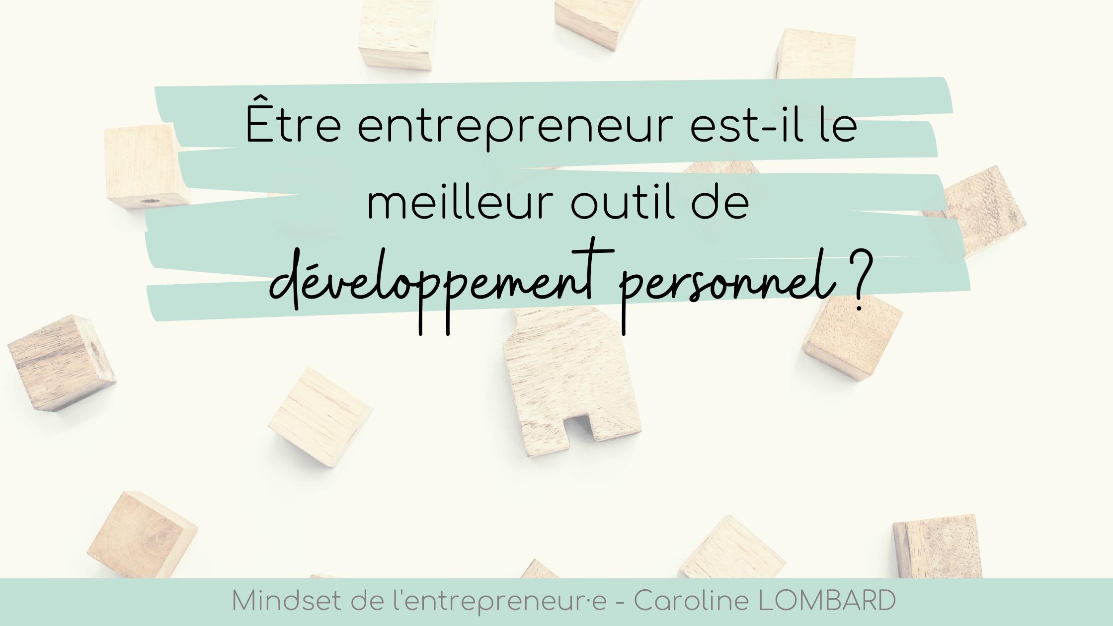 entrepreneur développement personnel